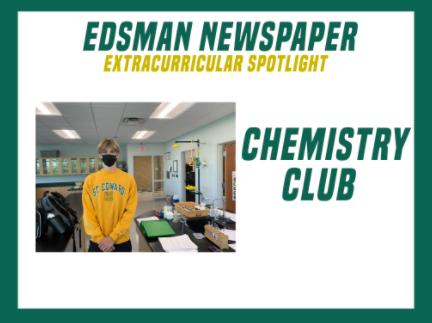SEHS Extracurricular Spotlight: Chemistry Club!